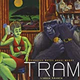 Lingua Franca by T.R.A.M. (2012-02-28)