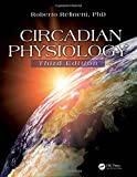 Circadian Physiology, Third Edition 3rd Edition