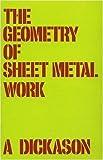 The Geometry of Sheet Metal Work