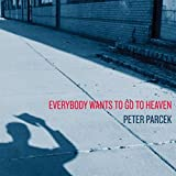 Everybody Wants to Go to Heaven [Explicit]