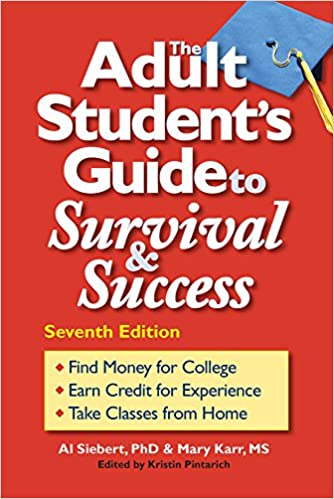 Image result for The Adult Student's Guide to Survival and Success by Al Siebert