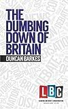 The Dumbing Down of Britain