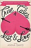 True Tales of Lust & Love