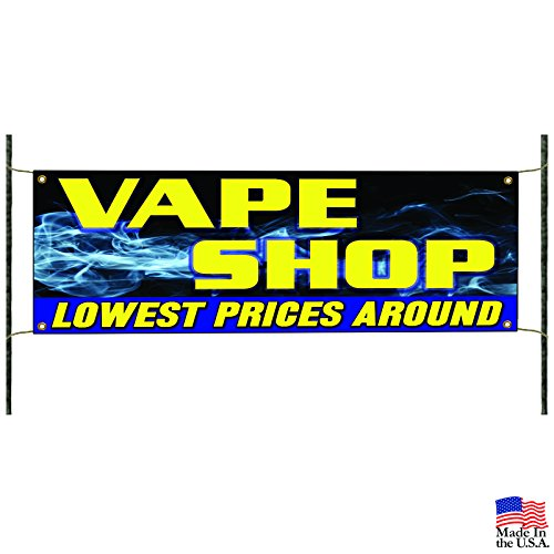 Vape Shop Lowest Prices Around Banner Sign E-Cigs Liquids Discount Bong