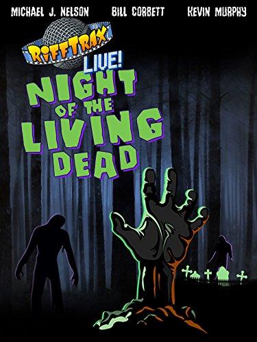 Rifftrax Live  Night Of The Living Dead