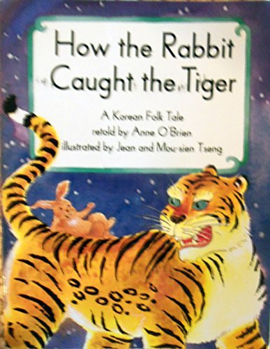 How the rabbit caught the tiger (Collections for young scholars)