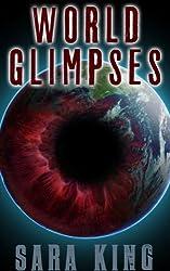 World Glimpses: Parasite: Windows into the Science Fiction Worlds of The Legend of ZERO and Millennium Potion (Parasite Publications Short Stories Book 1)