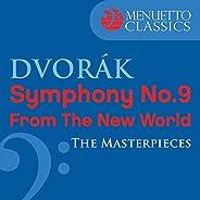 "Dvorák: Symphony No. 9 ""From the New World"" (The Mas"
