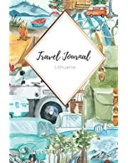 Travel Journal Adventure in Lithuania: 110 Lined Diary Notebook for Exlorer and Travelers in Europe | Travel Diary for Your Adventure Vacation Trip