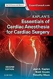 Kaplan's Essentials of Cardiac Anesthesia, 2e