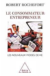 Consommateur entrepreneur (Le)