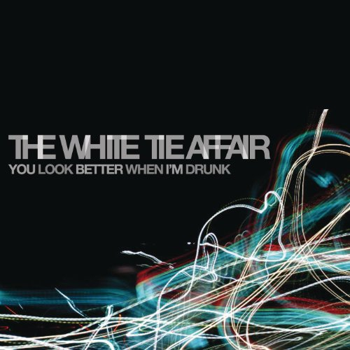 You Look Better When I'm Drunk - White Tie Affair Shopping Results