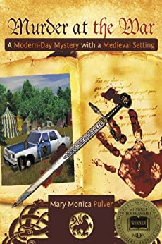Murder at the War A Modern-Day Mystery with a Medieval Setting (Peter Brichter mystery Book 1) by [Pulver, Mary Monica]