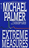 Extreme Measures, Michael Palmer, 0553295772