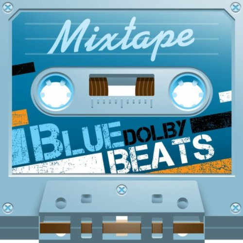 Mixtape; Blue Dolby Beats