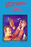 Astounding Stories of Super-Science (Vol. IV No. 1 October, 1930), Ray Cummings and Robert Leitfred, 1500725404