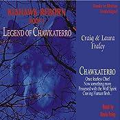 Legend of Chawkaterro: Kiahawk Reborn #1 | Craig Fraley, Laura Fraley
