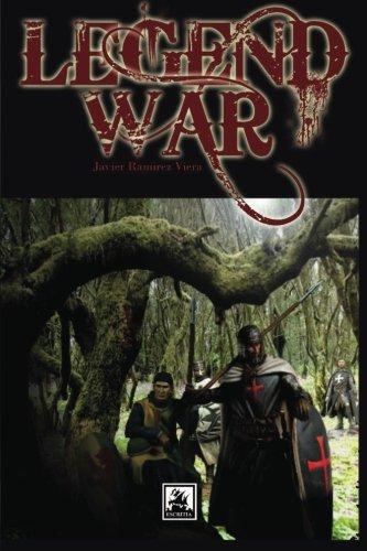 Legend War (Español) (Spanish Edition) [Javier Ramirez Viera] (Tapa Blanda)