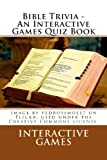 Bible Trivia - an Interactive Games Quiz Book, Interactive Games, 1481830376