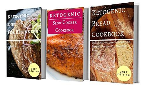 Ketogenic Cookbook Box Set: Three Delicious Ketogenic Diet Cookbooks In One (Ketogenic Recipes 1) by Michelle Anderson