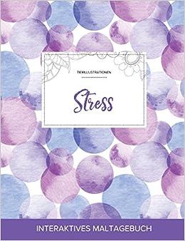 Maltagebuch für Erwachsene: Stress (Tierillustrationen, Lila Blasen)