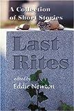 Last Rites, Eddie Newton, 0595229719