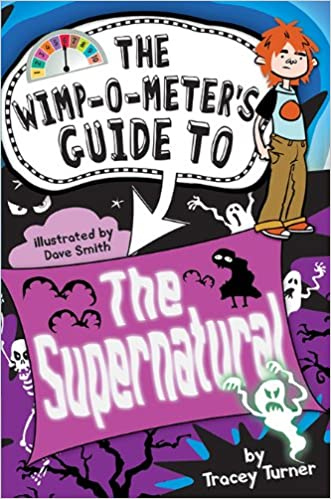 The Wimp-O-Meter's Guide to the Supernatural (Wimp-O-Meter Guide To...)