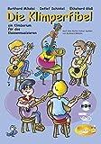 Die Klimperfibel: ein Klimborium für das Klassenmusizieren - nach dem Guitar Colour System