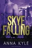 Skye Falling (The Wolf King) (Volume 2)