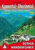 Kaunertal - Oberinntal: Landeck – Serfaus – Pfunds – Nauders. 50 Touren (Rother Wanderführer)