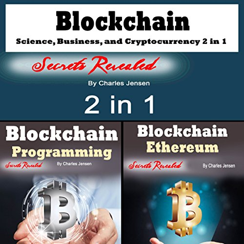 519 kxNHgAL - Blockchain: Science, Business, and Cryptocurrency 2-in-1
