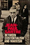 Between Existentialism and Marxism, Sartre, Jean-Paul, 039448519X