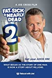 Amazon.com: Fat, Sick & Nearly Dead: Joe Cross, Kurt ...