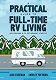 Search : A Practical Guide to Full-Time RV Living: Motorhome & RV Retirement Startup