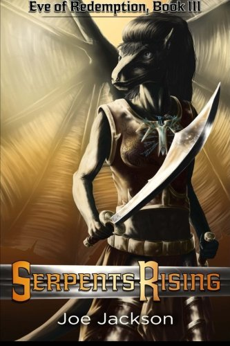 Serpents Rising (Eve of Redemption) (Volume 3) ebook