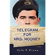 Telegram For Mrs. Mooney (A Tommy Mooney Mystery Book 1)