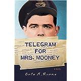 Telegram For Mrs. Mooney (A Tommy Mooney Mystery Book 1)