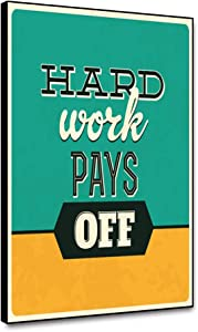 "Musemailer Canvas Wall Art 16""x20"" Classic Motivational Quote Hard Work Pays Off Inspirational Motto Words of Wisdom Framed Canvas Printed Picture Artwork for Walls Home Office Classroom Gym Decor"