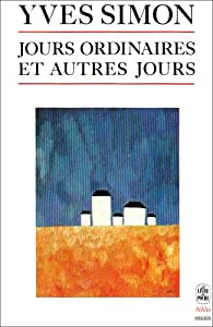 Jours ordinaires et autres jours par Yves Simon