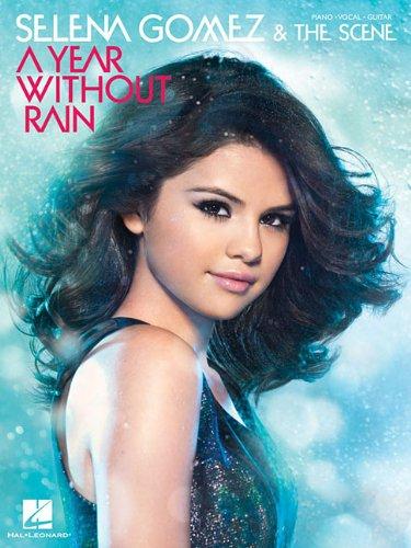Selena Gomez & The Scene - A Year Without Rain