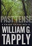 Past Tense: A Brady Coyne Novel (Brady Coyne Novels)