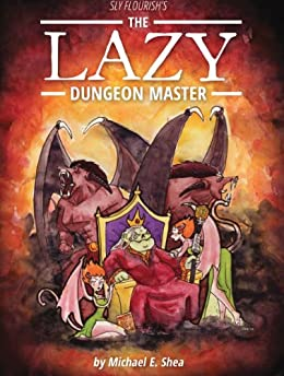 The Lazy Dungeon Master by [Shea, Michael]