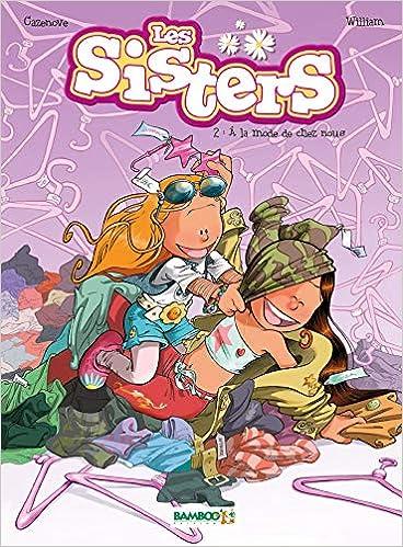 Les Sisters (2) : À la mode de chez nous