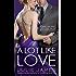 A Lot Like Love (FBI/US Attorney Book 2)