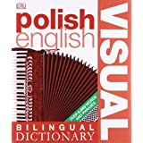 Polish-English Bilingual Visual Dictionary (DK Bilingual Dictionaries)by First Edition...