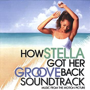 how stella got her groove back soundtrack