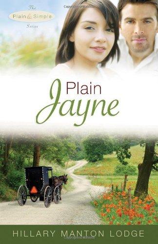 Plain Jayne (Plain and Simple) by Hillary Manton Lodge - Manton Hillary Lodge