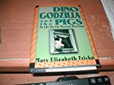 img - for Dino, Godzilla, and the Pigs: My Life on Our Missouri Hog Farm book / textbook / text book