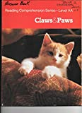 img - for Claws and Paws (Reading Comprehensive Series, Level AA) book / textbook / text book
