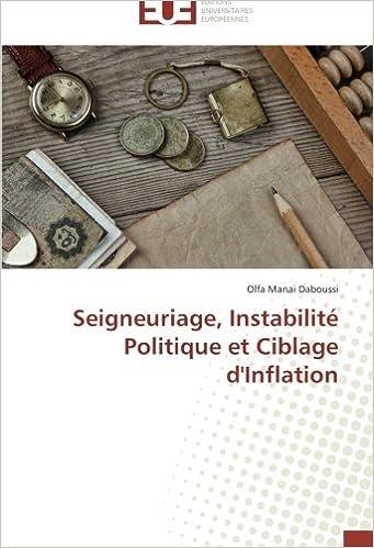 Téléchargement Seigneuriage, Instabilité Politique et Ciblage d'Inflation epub, pdf